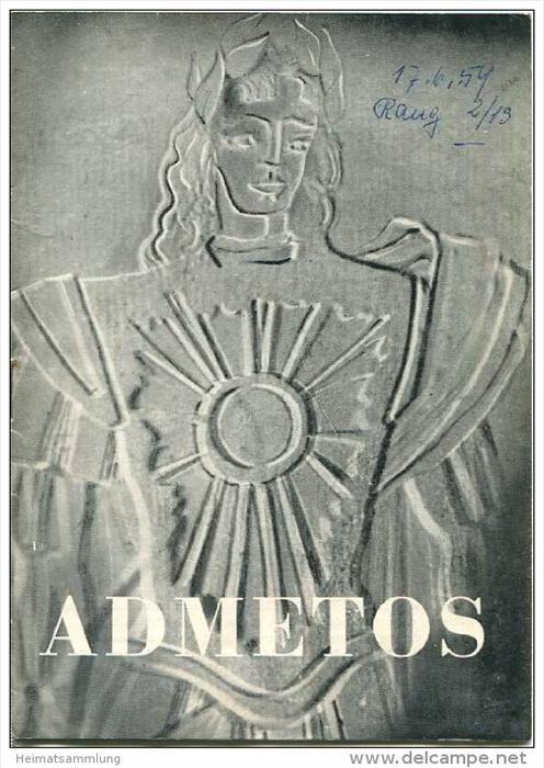 Landestheater Dessau - Spielzeit 1958/59 Nummer 13 - Admetos von Georg Friedrich Händel - Bruno Aderhold