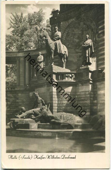 Halle a. S. - Kaiser Wilhelm Denkmal - Foto-Ansichtskarte - Verlag Walter Meixner Leipzig