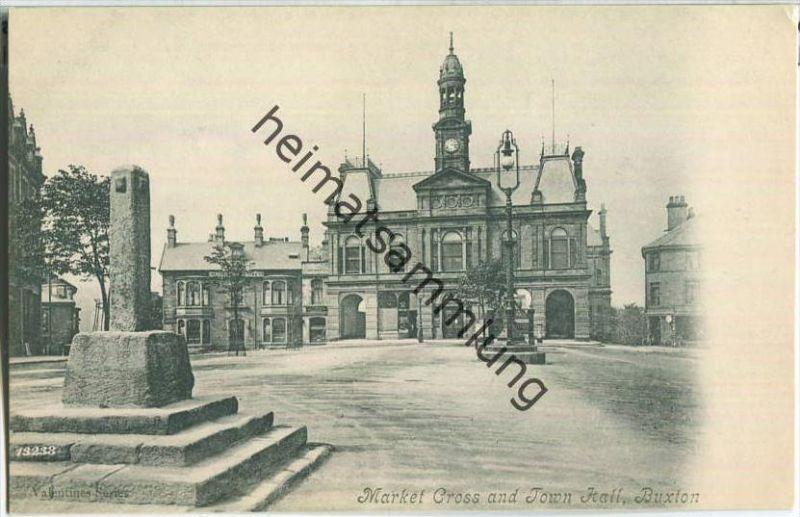 Buxton - Market Cross - Town Hall - Verlag Valentine Series ca. 1910