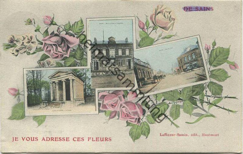 Sains - Je vous adresse ces fleurs - Editeur Laffineur-Samin Hautmont - Feldpost gel. 1916