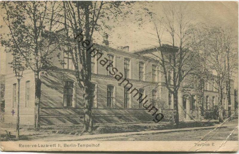 Berlin-Tempelhof - Reserve Lazarett II - Pavillon E - Verlag Papier-Schmidt Berlin-Tempelhof gel. 1920