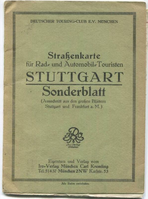 Stuttgart - Strassenkarte für Rad- und Automobil-Touristen - Deutscher Touring-Club e. V. München - 1: 250'000 44cm x 56