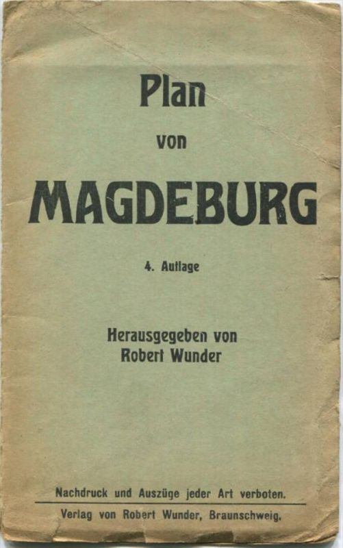 Plan von Magdeburg 1927 - 47cm x 70cm - Herausgeber Robert Wunder Braunschweig
