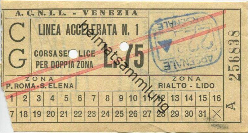 Italen - A.C.N.I.L. - Venezia - Biglietto - Fahrkarte - L. 75