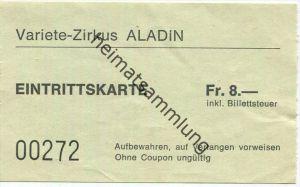 Variete-Zirkus Aladin - Eintrittskarte