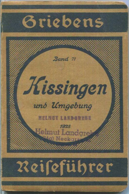 Kissingen und Umgebung - 1925 - Mit zwei Karten - 80 Seiten - Band 71 der Griebens Reiseführer