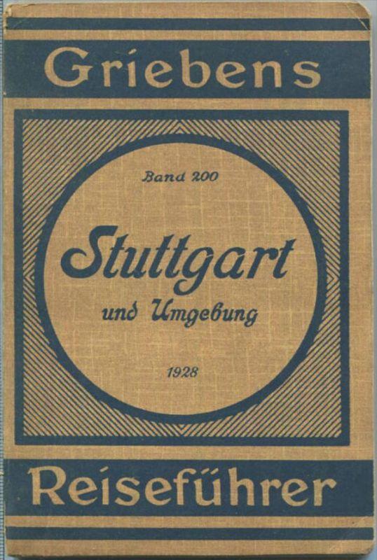 Stuttgart und Umgebung - 1928 - Mit vier Karten - 87 Seiten - Band 200 der Griebens Reiseführer