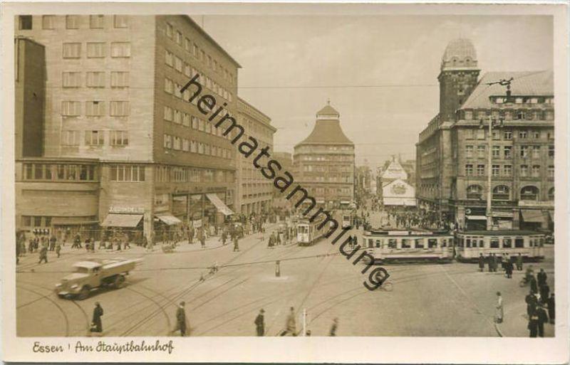 Essen - Am Hauptbahnhof - Strassenbahn - Foto-AK - Platows Kunstanstalt Düsseldorf 30er Jahre
