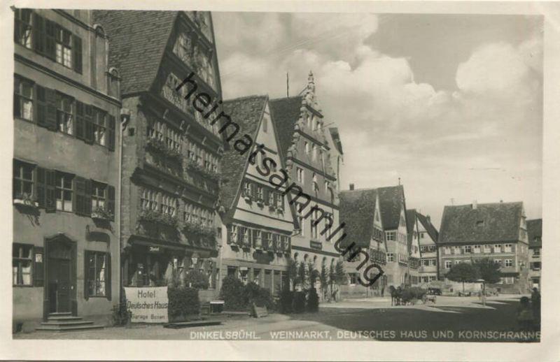 Dinkelsbühl - Weinmarkt - Hotel Deutsches Haus und Kornschranne - Foto-AK 1933