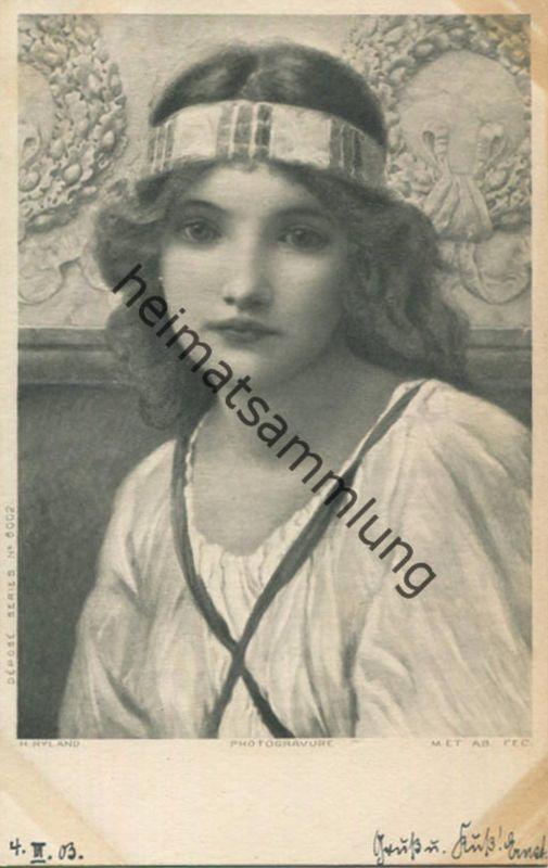 H. Ryland - junge Frau - Series 6002 - beschrieben 1903