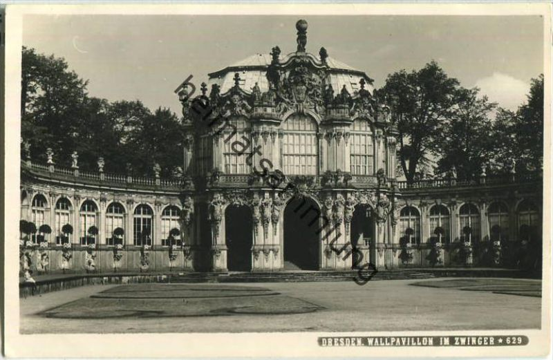 Dresden - Zwinger - Wallpavillon - Foto-Ansichtskarte