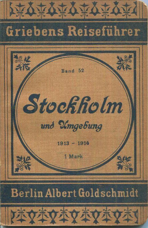 Stockholm 1913-1914 - Mit zwei Karten - 82 Seiten - Band 52 der Griebens Reiseführer