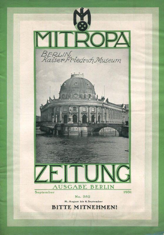 Mitropa Zeitung 1931 - Ausgabe Berlin - 30 Seiten Wissenswertes und Werbung - viele Abbildungen - Berliner Droschken - B
