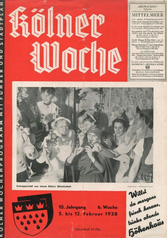 Kölner Woche Februar 1938 - 20 Seiten mit einem doppelseitigen Stadtplan - Filmecke - Köln, nur du allein...Wichtiges vo