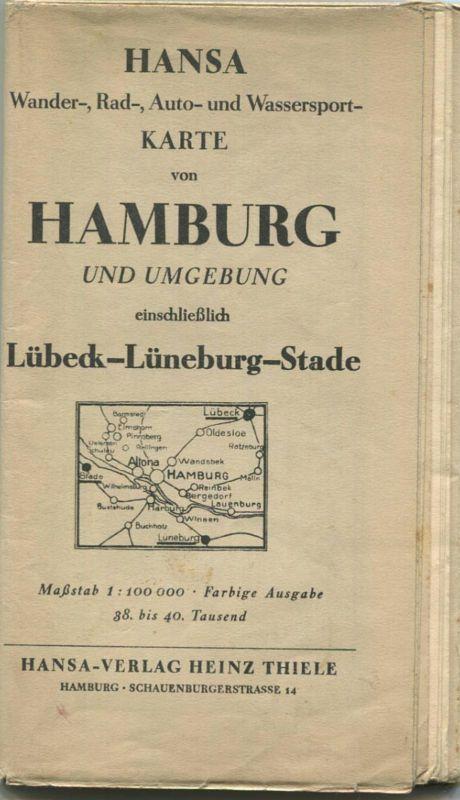 Hansa Wander- Rad- Auto- und Wassersport-Karte von Hamburg und Umgebung einschließlich Lübeck-Lüneburg-Stade 30er Jahre