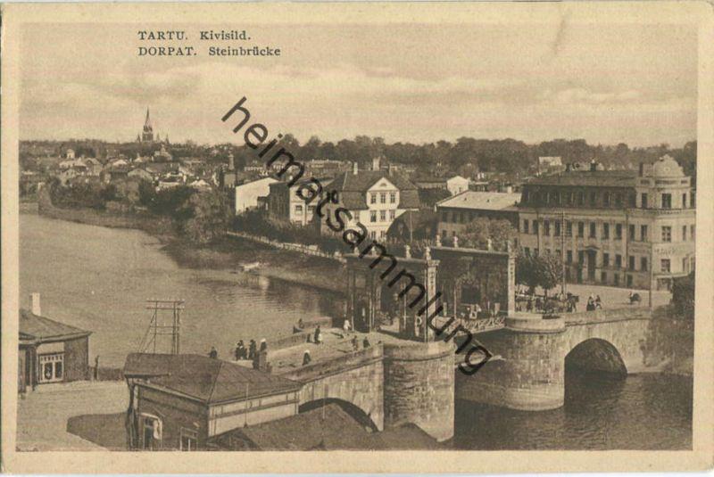 Dorpat - Tartu - Steinbrücke