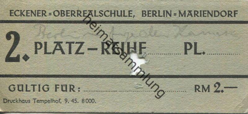 Deutschland - Berlin - Eckener Oberrealschule Berlin Mariendorf 1945 - Eintrittskarte RM 2.- für eine Ausstellung