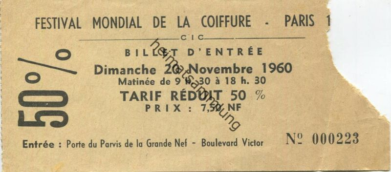 Frankreich - Festival Mondial de la Coiffure Paris - Billet d' entree 1960
