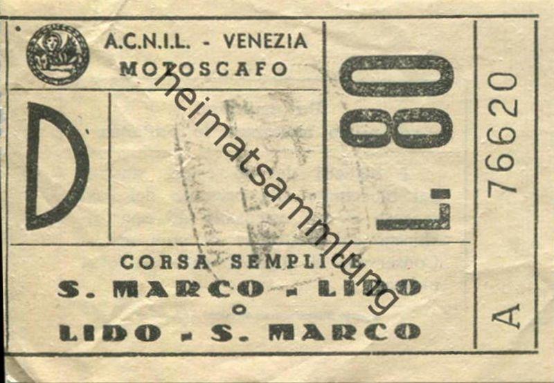 Italien - A.C.N.I.L. - Venezia - Motoscafo - S. Marco - Lido - Fahrschein Biglietto L. 80