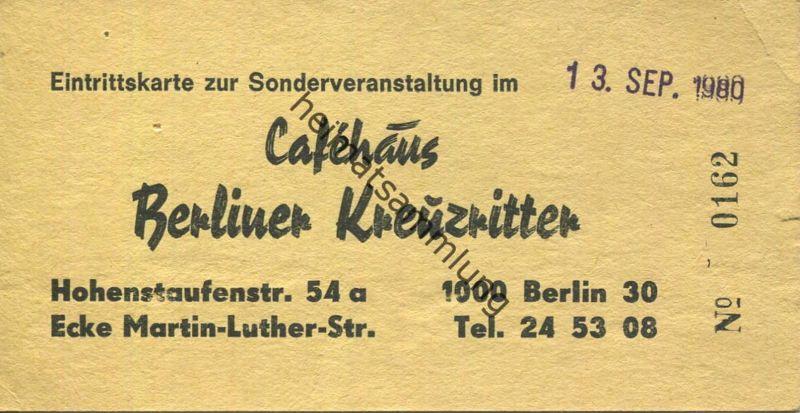 Deutschland - Berlin - Cafehaus Berliner Kreuzritter - Hohenstaufenstrasse 54a Berlin - Eintrittskarte 1980