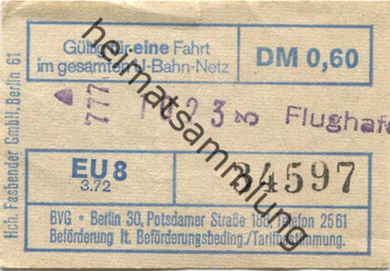 Deutschland - Berlin - Gültig für eine Fahrt im gesamten U-Bahn-Netz - Fahrschein 1972 - Flughafen