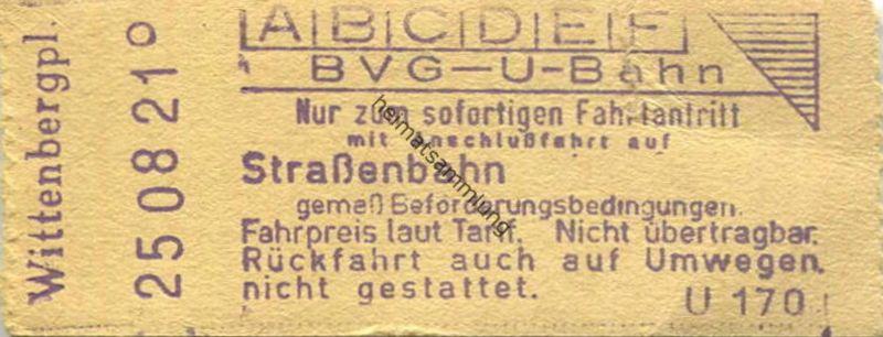 Deutschland - Berlin - BVG - U-Bahn - Fahrschein mit Anschlussfahrt auf der Strassenbahn - Wittenbergplatz