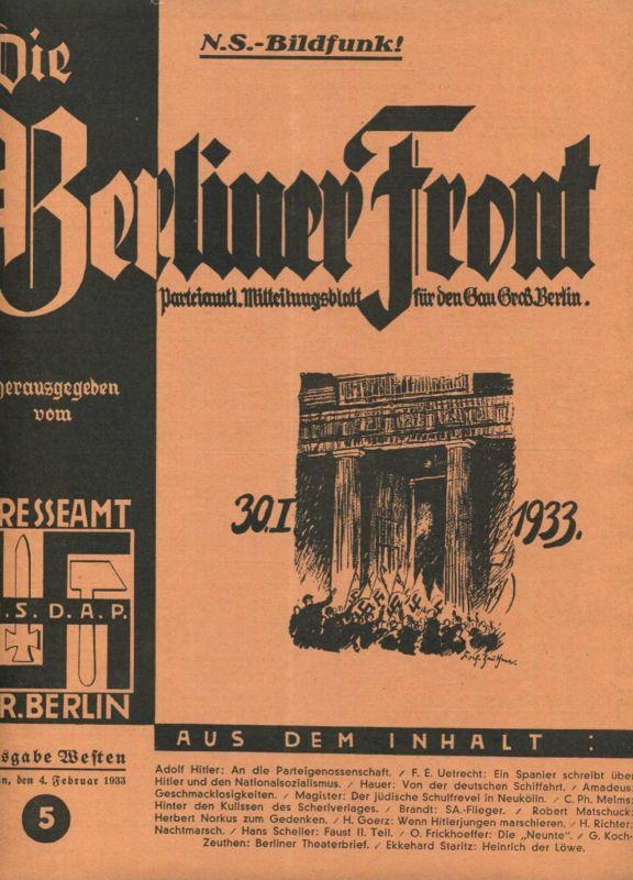 Die Berliner Front - Parteiamtliches Mitteilungsblatt für den Gau Gross Berlin - herausgegeben vom Presseamt NSDAP Gr. B