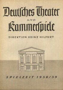 Deutsches Theater und Kammerspiele Berlin - Direktion Heinz Hilpert - Spielzeit 1938/39 - 2 Doppelseiten DINA4-Format mi