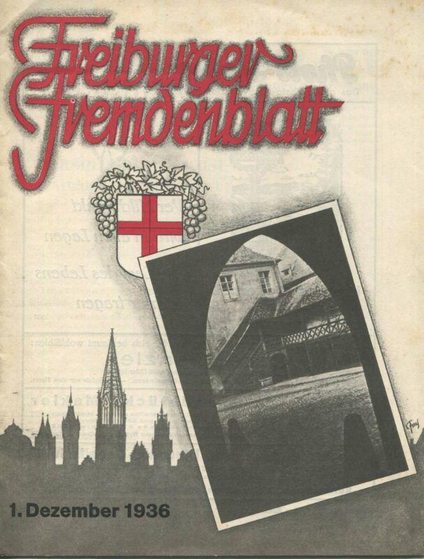 Deutschland - Freiburger Fremdenblatt 1936 - 16 Seiten mit 7 Abbildungen - Stadtplan - Hotels und Pensionen Werbung