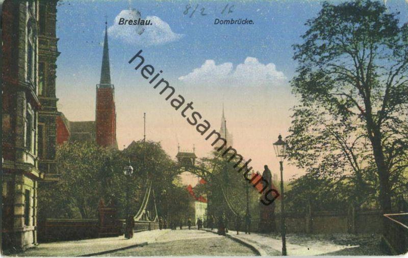 Wroclaw - Breslau - Dombrücke - Feldpost