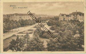 Wroclaw - Breslau - Kaiser-Wilhelm-Platz - Feldpost