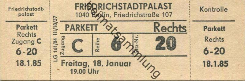Deutschland - Berlin - Friedrichstadtpalast - Eintrittskarte 1985