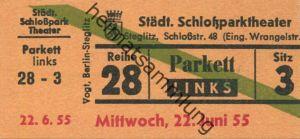 Deutschland - Berlin - Städtisches Schloßparktheater - Schloßstr. 48 (Eingang Wrangelstr.) - Eintrittskarte 1955 - besch