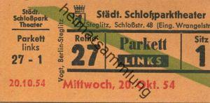Deutschland - Berlin - Städtisches Schloßparktheater - Schloßstr. 48 (Eingang Wrangelstr.) - Eintrittskarte 1954 - besch