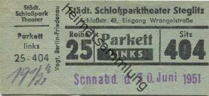 Deutschland - Berlin - Städtisches Schloßparktheater - Schloßstr. 48 (Eingang Wrangelstr.) - Eintrittskarte 1951 - besch
