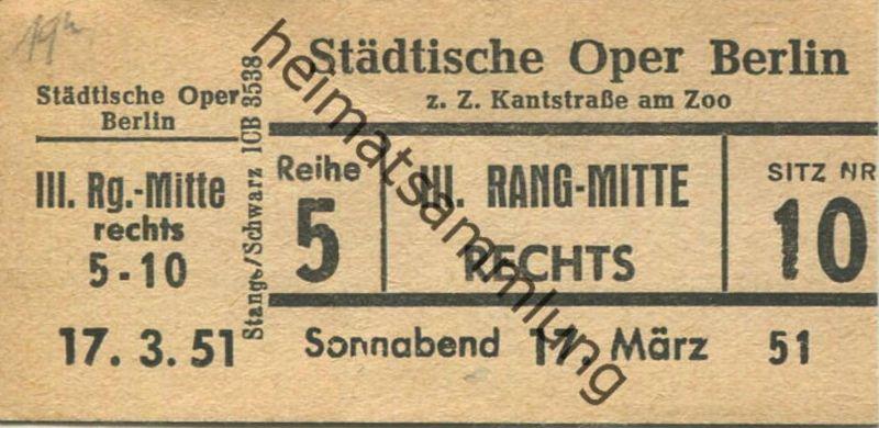 Deutschland - Berlin - Städtische Oper Berlin z. Z. Kantstrasse am Zoo - Eintrittskarte 1951 - beschrieben