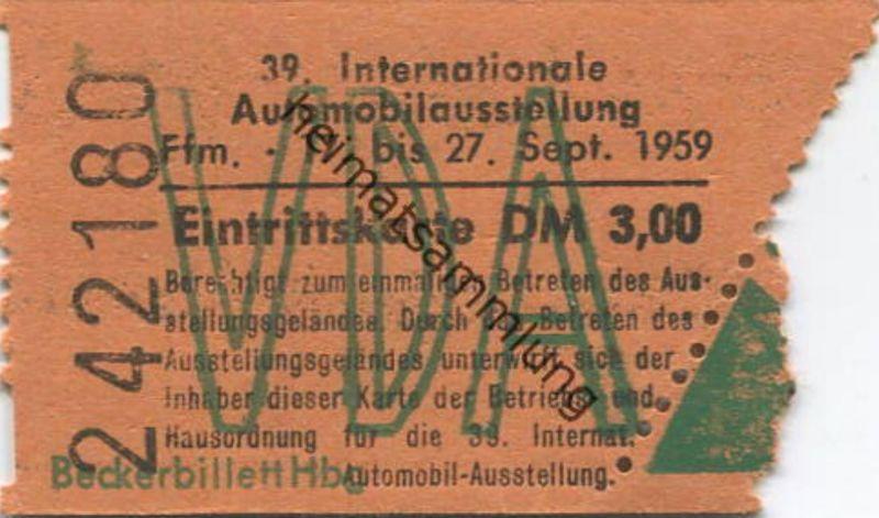 Deutschland - Frankfurt am Main - VDA 39. Internationale Automobilausstellung 1959 - Eintrittskarte DM 3,00