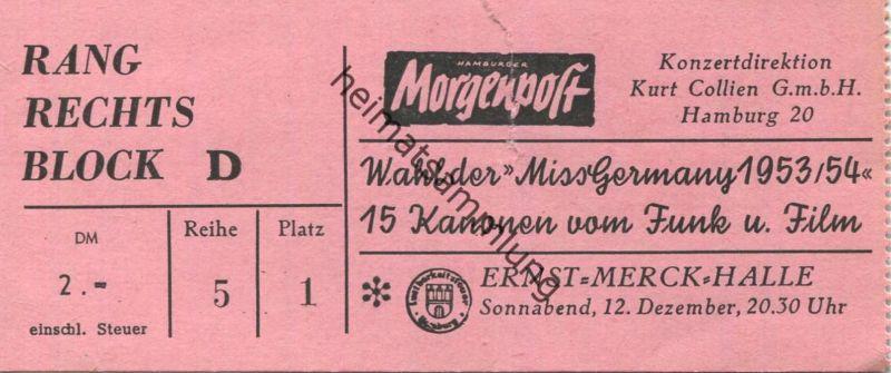 Deutschland - Hamburg - Wahl der Miss Germany 1953/54 - Morgenpost - Ernst-Merck-Halle - Eintrittskarte