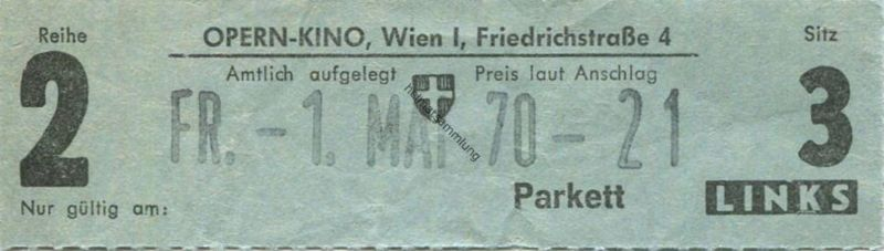 Österreich - Wien - Opern Kino Wien I Friedrichstrasse 4 - Kinokarte 1970