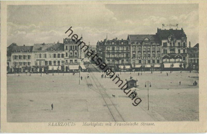 Saarlouis - Marktplatz - Französische Strasse - Feldpost