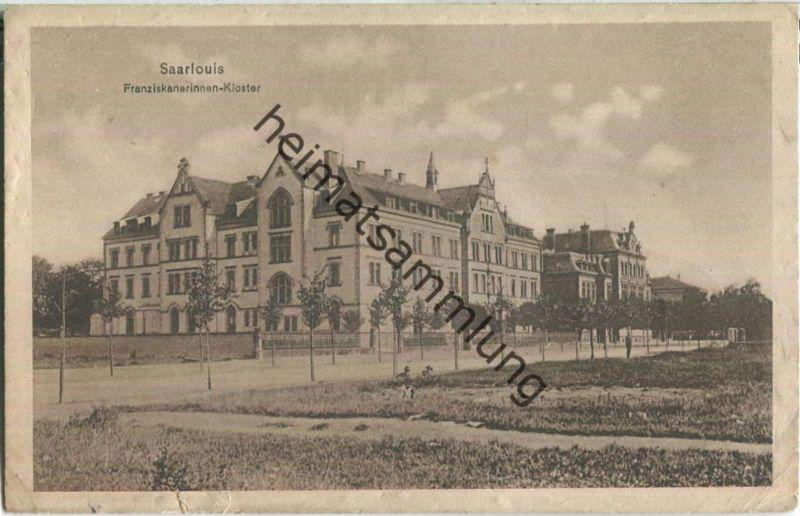 Saarlouis - Franziskanerinnen-Kloster - Feldpost 0