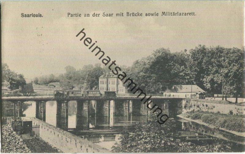 Saarlouis - Saar - Brücke - Militärlazarett - Eisenbahn - Feldpost 0
