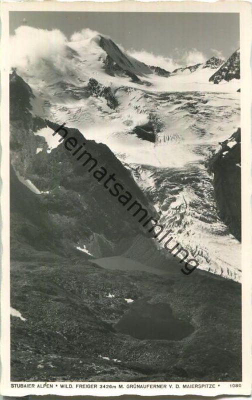 Stubaier Alpen - Wilder Freiger - Grünauferner - Foto-Ansichtskarte 0