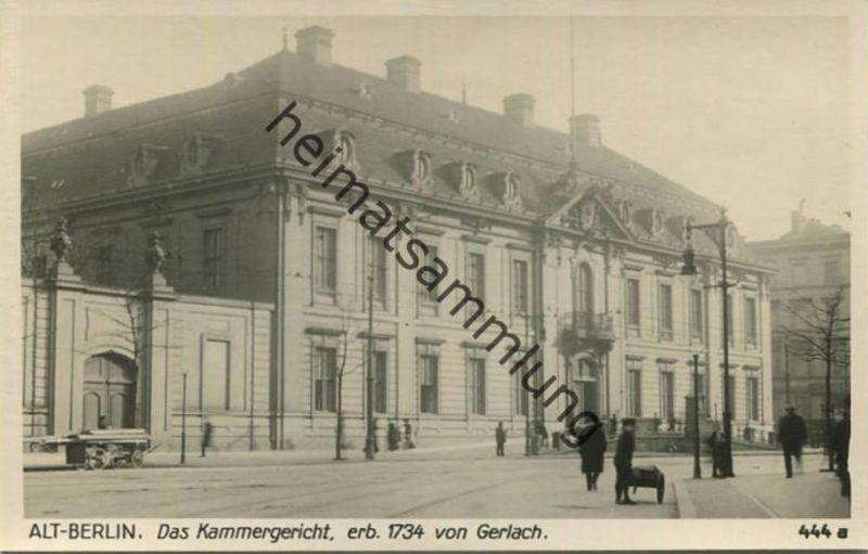Alt-Berlin - Kammergericht - Verlag Ludwig Walter Berlin 30er Jahre