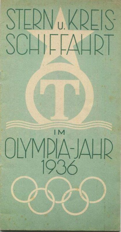 Deutschland - Berlin - Stern und Kreis-Schiffahrt im Olympiajahr 1936 - 50 Seiten mit Fahrplanmäßige Fahrten Sonder- und