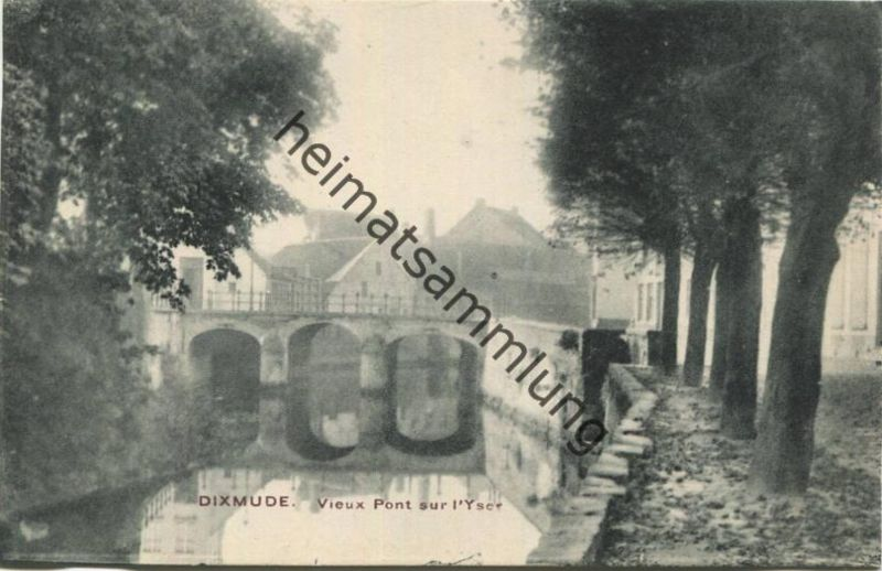 Diksmuide - Dixmude - Vieux Pont sur l'Yser