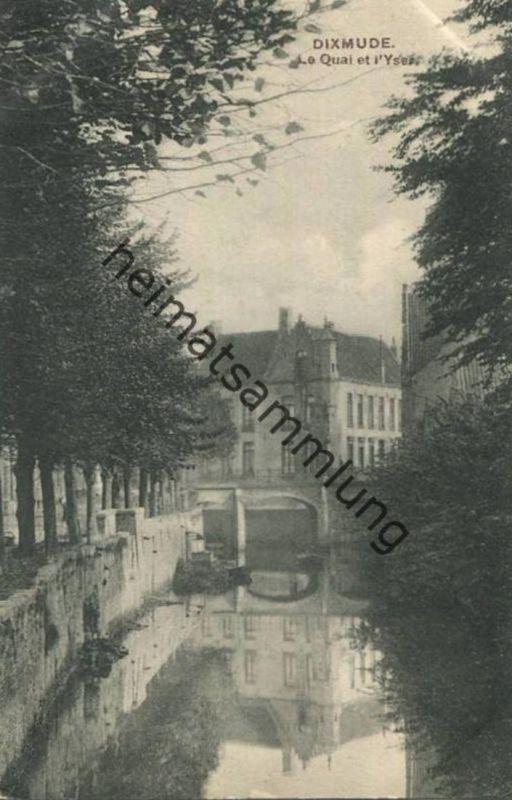 Diksmuide - Dixmude - Le Quai et l'Yser