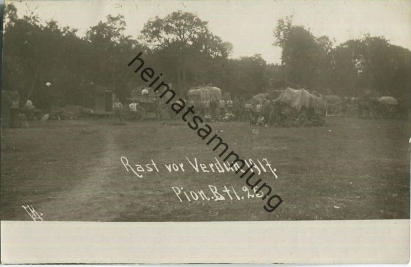 Rast vor Verdun - Pionier Bataillon 25 - Foto-AK - Feldpost