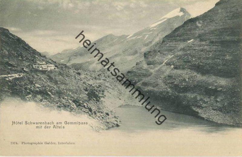 Hotel Schwarenbach am Gemmipass mit der Altels - Verlag Gabler Interlaken