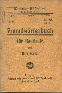 Miniatur-Bibliothek Nr. 12/14 - Fremdwörterbuch für Kaufleute von Otto Cato - 8cm x 11cm - 110 Seiten ca. 1900 - 6. Aufl